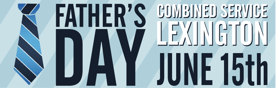 Father's Day Combined Service | Ashland Events